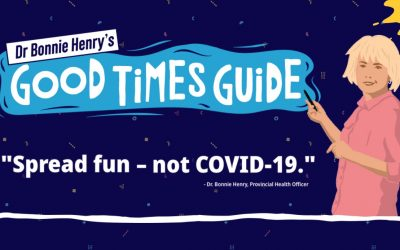 "BC Government unveils the Dr. Bonnie Henry ""Good Times Guide"""